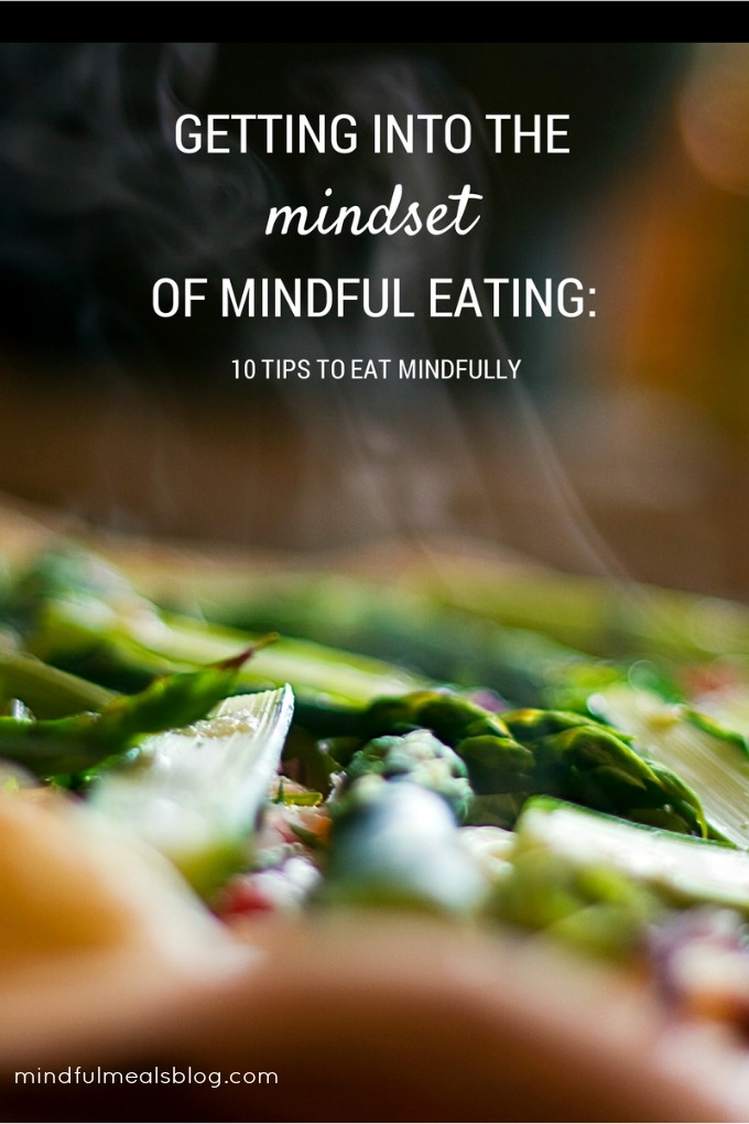 10 Tips to Eat Mindfully