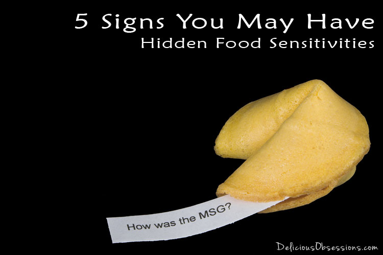5 Signs you may have Hidden Food Sensitivities