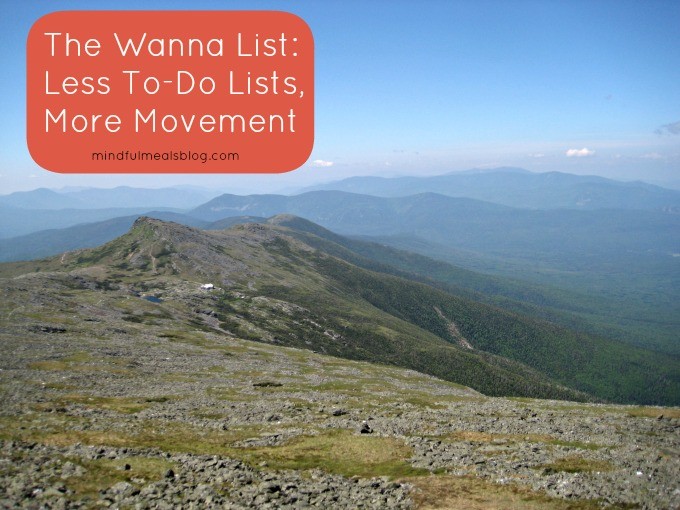 Wanna List: Less To-Dos, More Movement