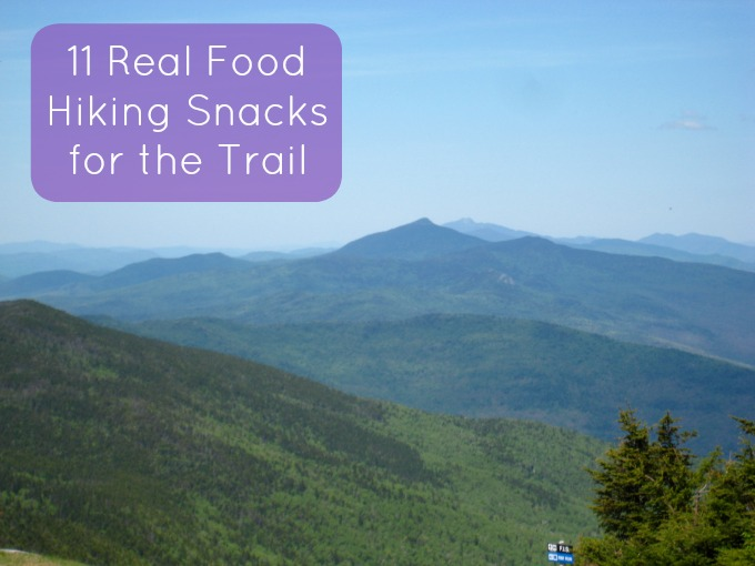 11 Real Food Hiking Snacks for the Trail