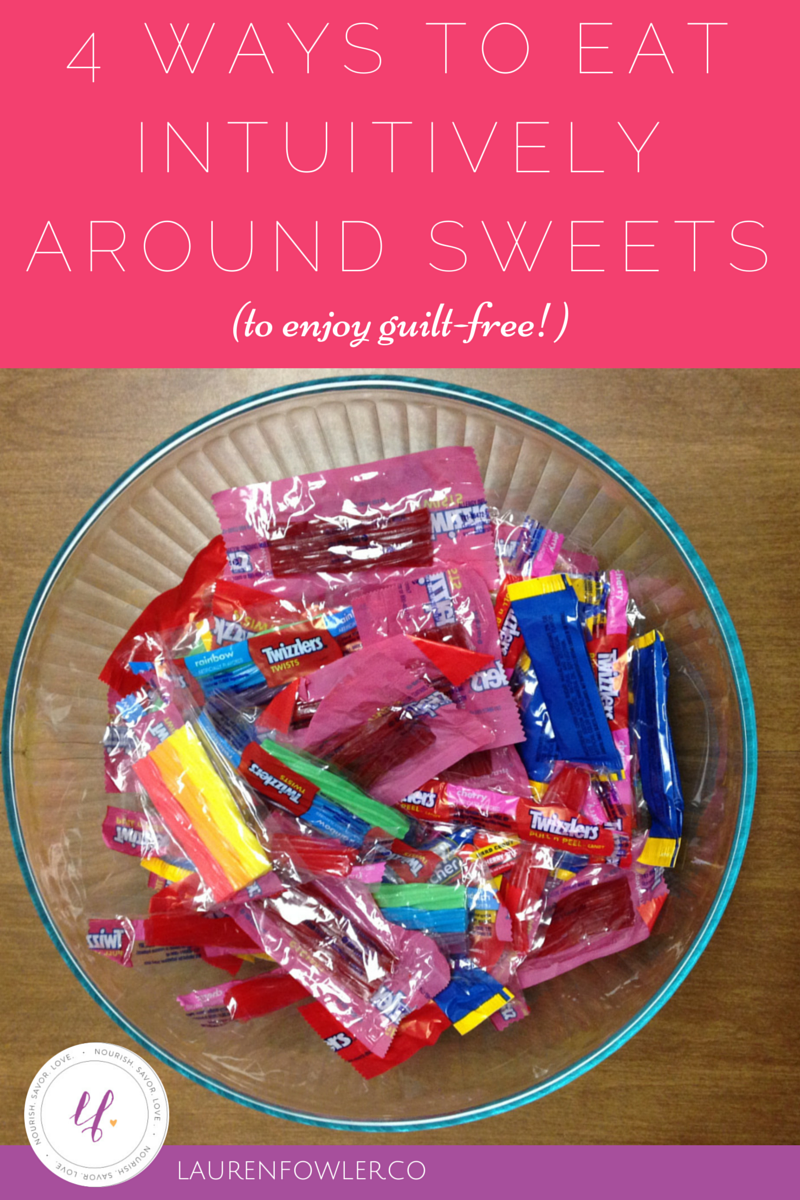 4 Ways to Eat Intuitively Around Sweets (to enjoy guilt-free!)