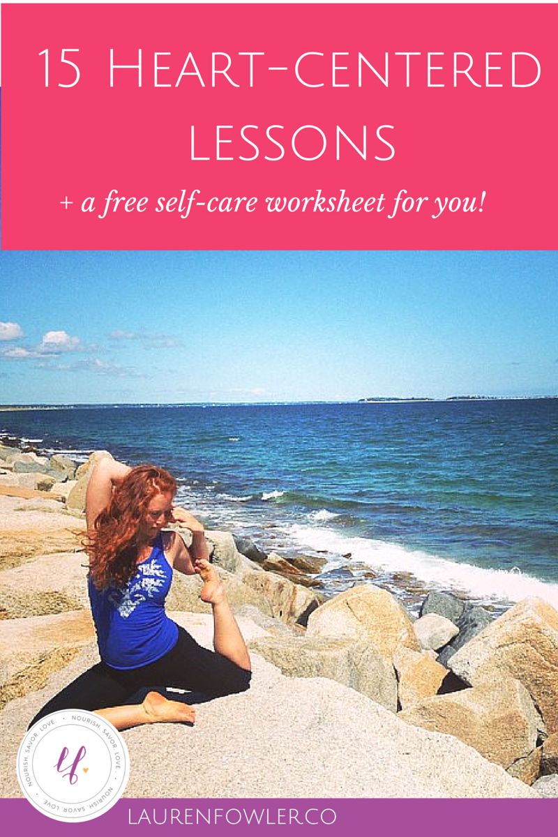 15 Heart-Centered Lessons (+ a free self-care worksheet)