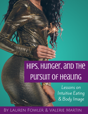 Hips, Hunger, and the Pursuit of Healing