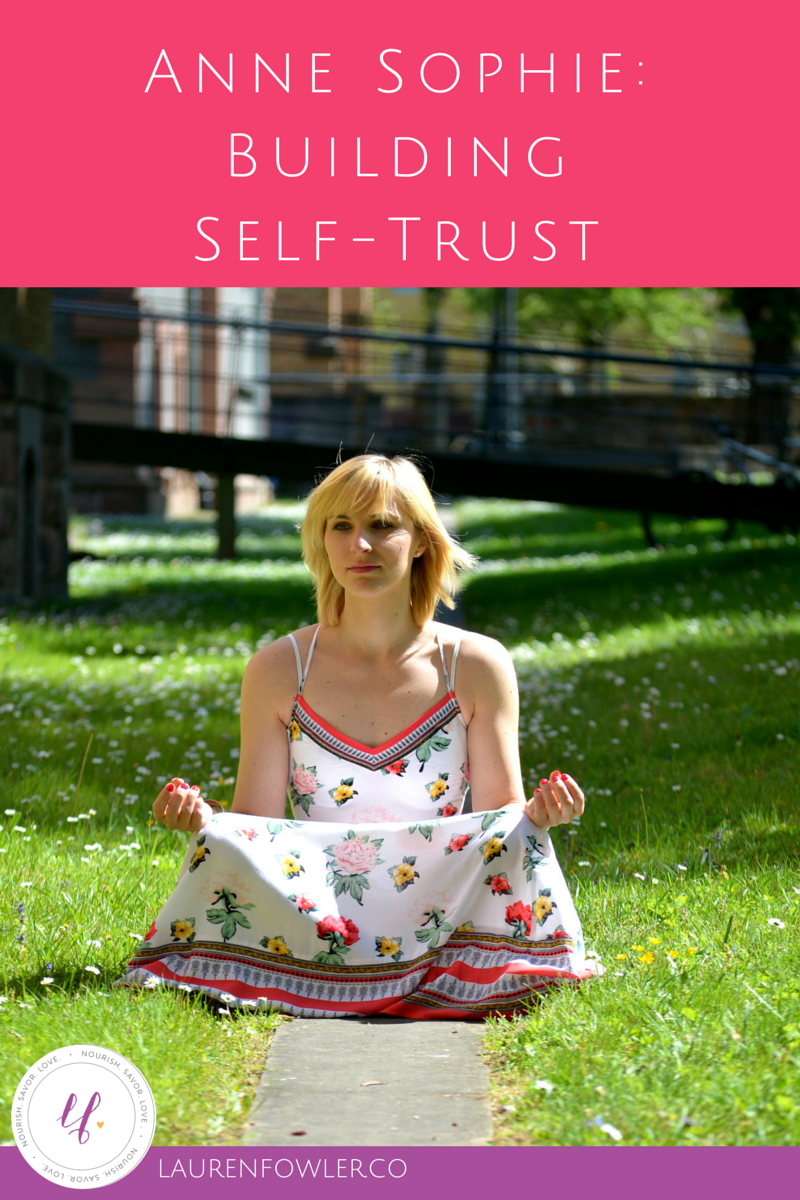 Anne-Sophie: Building Self-Trust