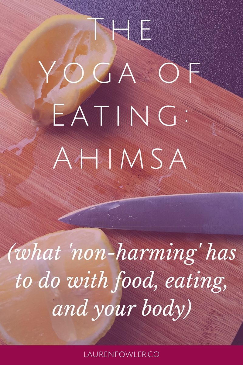 The Yoga of Eating: Ahimsa