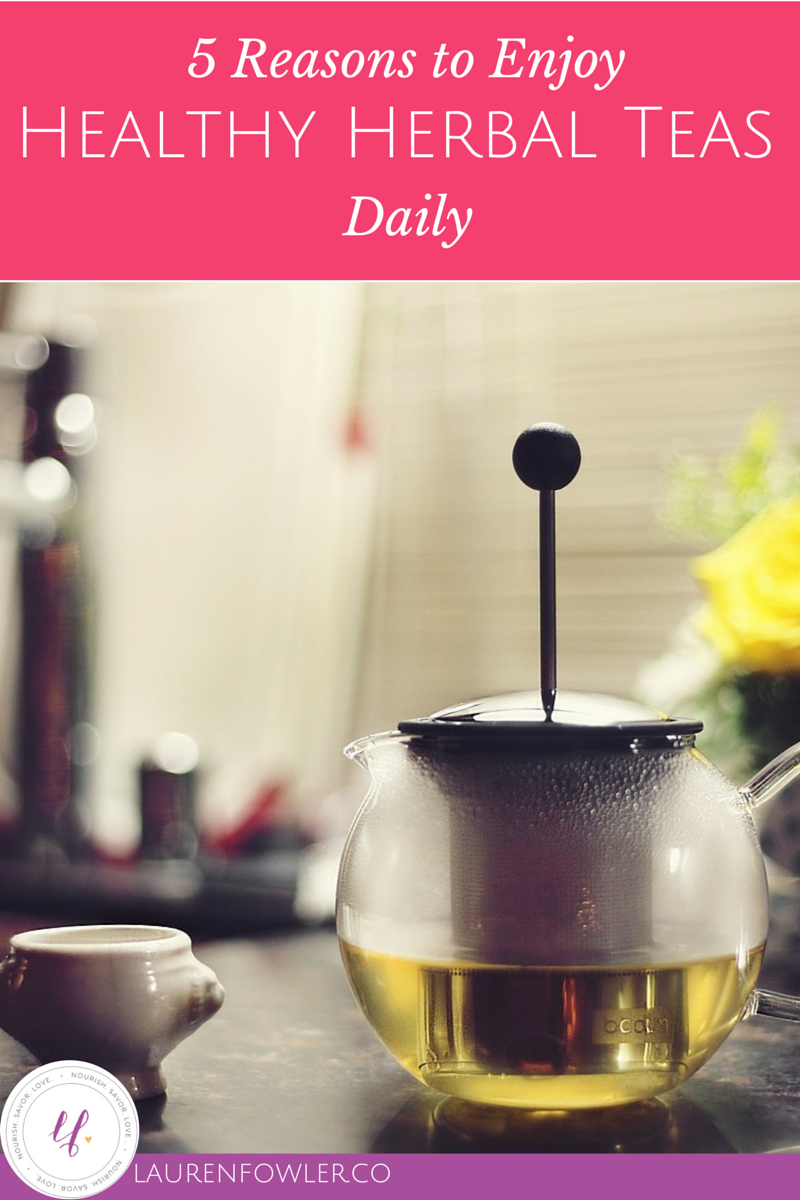 5 Reasons to Enjoy Healthy Herbal Teas Daily