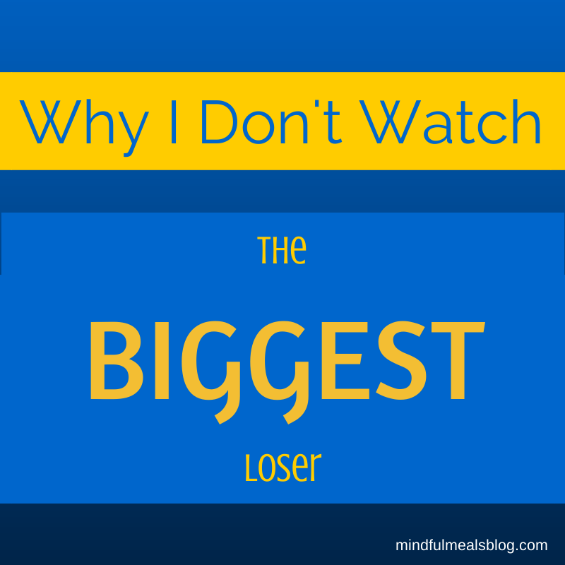 Why I Don't Watch the Biggest Loser