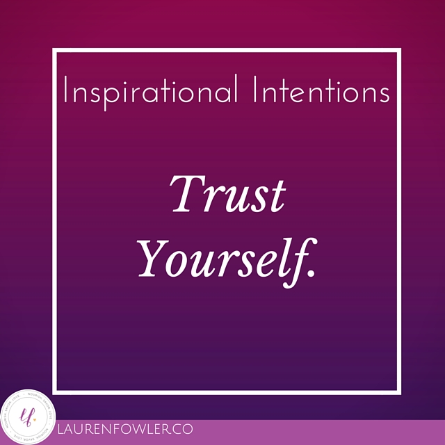 Intentions: Trust Yourself