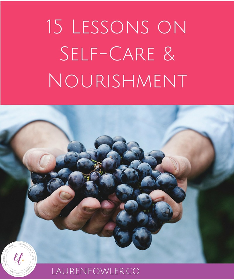 Lessons on Self-Care & Nourishment