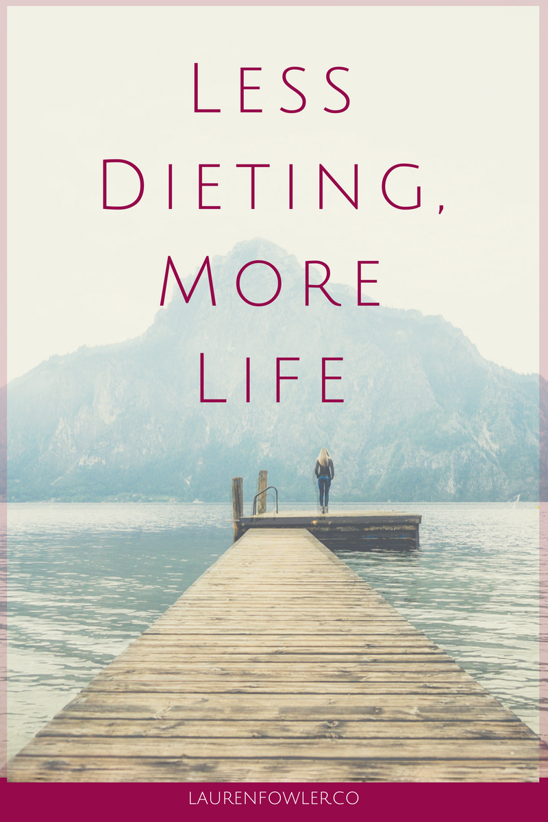 Less Dieting, More Life