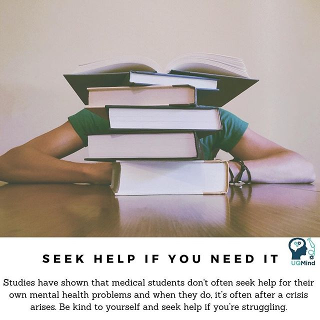 If you've been struggling, feeling stressed, anxious, depressed, overwhelmed or unmotivated it's important to seek help.  Taking care of your mental health now with a few weeks' time before midsems can help better prepare you for exams. If you'd like to chat about academic-related stress, personal issues, or even simply learn effective study techniques, get in touch with a counsellor. Supportive counselling programs have been shown to improve academic performance especially in those students who are struggling. - Angela Brandenburg is the Student Academic Support Lead for Phase 1 (Years 1 & 2) of the Medicine Program. You can make an appointment with her to chat about academic support by emailing med.acsupport1@uq.edu.au - Catherine Fitzgerald is a Medical Student Support Team advisor (Years 1 and 2). You can make an appointment with her to chat about mental health, wellbeing support, maximizing performance (and more) by emailing med.mss@uq.edu.au For more information please see: https://medicine-program.uq.edu.au/team/medical-student-support - UQ Student Services also offer additional counselling services. All currently enrolled UQ students are eligible for ten free counselling services each year. Appointments can be made online at https://www.uq.edu.au/student-services/appointments  Be kind to yourself and seek help if you're struggling.  And remember, mind your mates, mind your wellbeing, and mind your mental health. 💙