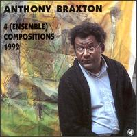 Anthony Braxton 4 ensemble compositions 1992