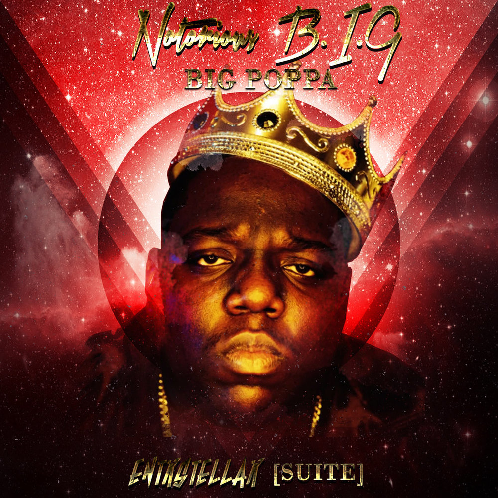 Notorious B.I.G. - Big Poppa (ENTRSTELLAR REMIX)