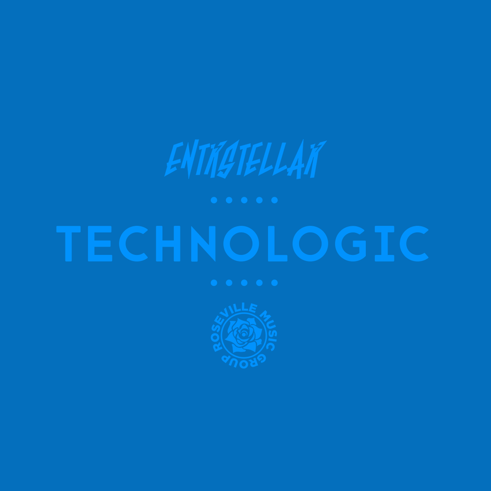 ENTRSTELLAR - Technologic [RMG EXCLUSIVE]