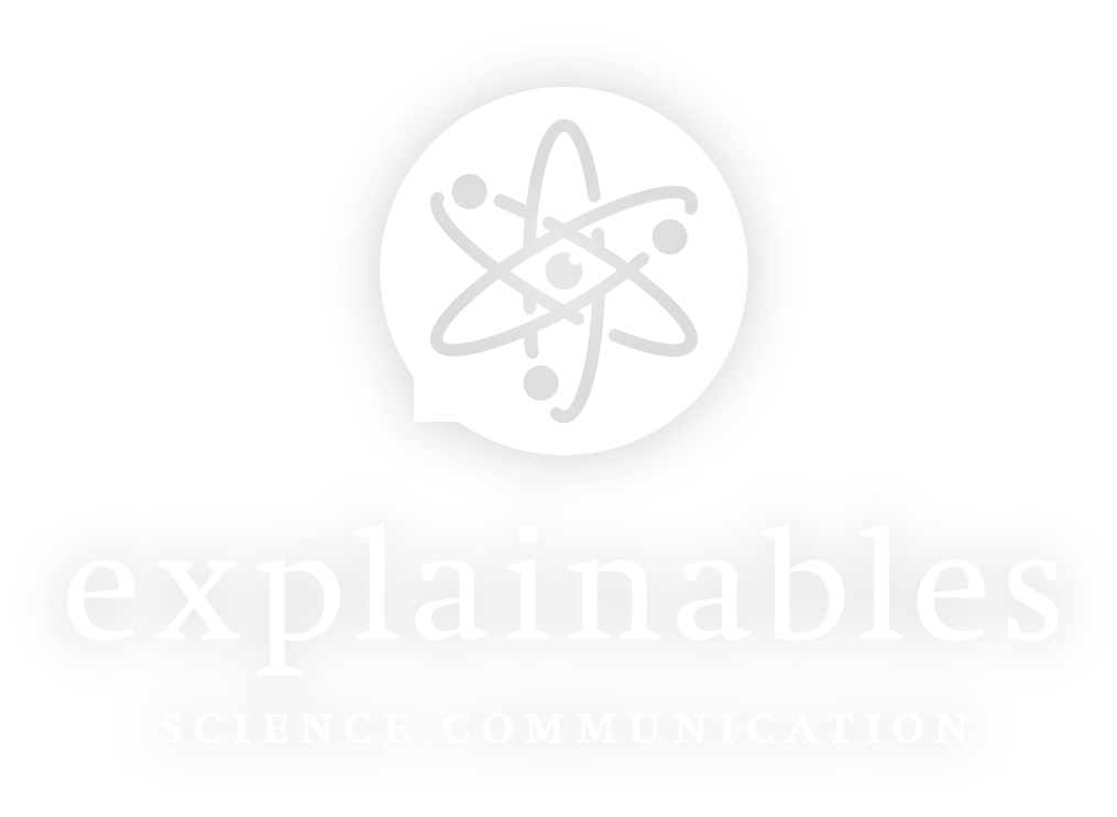 Explainables – Experts in Science Communication