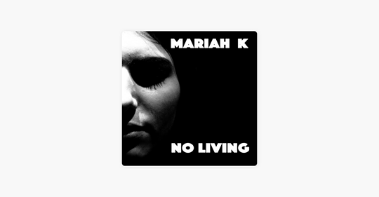 "Sept 2018Just Released! - THE FANTASTIC NEW SINGLE BY MARIAH K ""NO LIVING"" AVAILABLE NOW ON iTUNES! https://itunes.apple.com/au/album/no-living-single/1436893041"