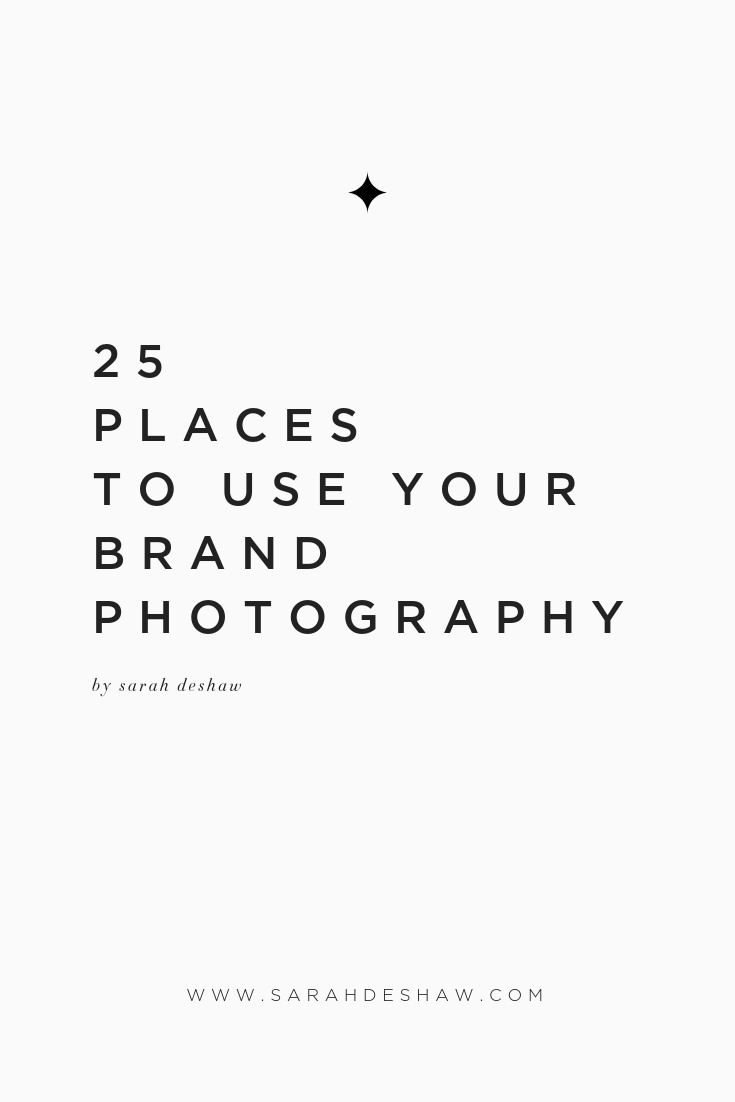 25 places to use your brand photography - pinterest.png