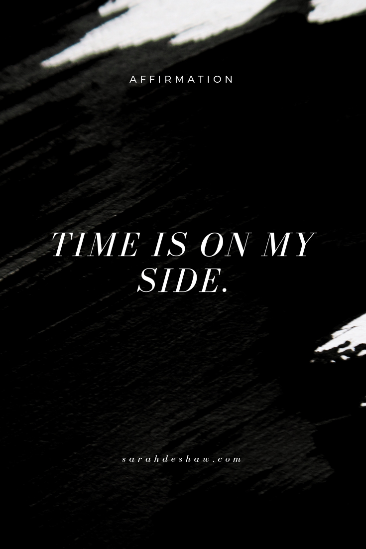 TIME IS ON MY SIDE - PINTEREST.png