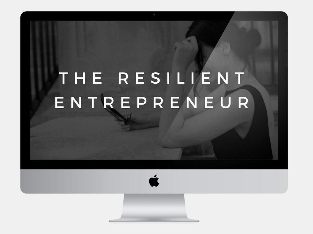 The Resilient Entrepreneur E-Course