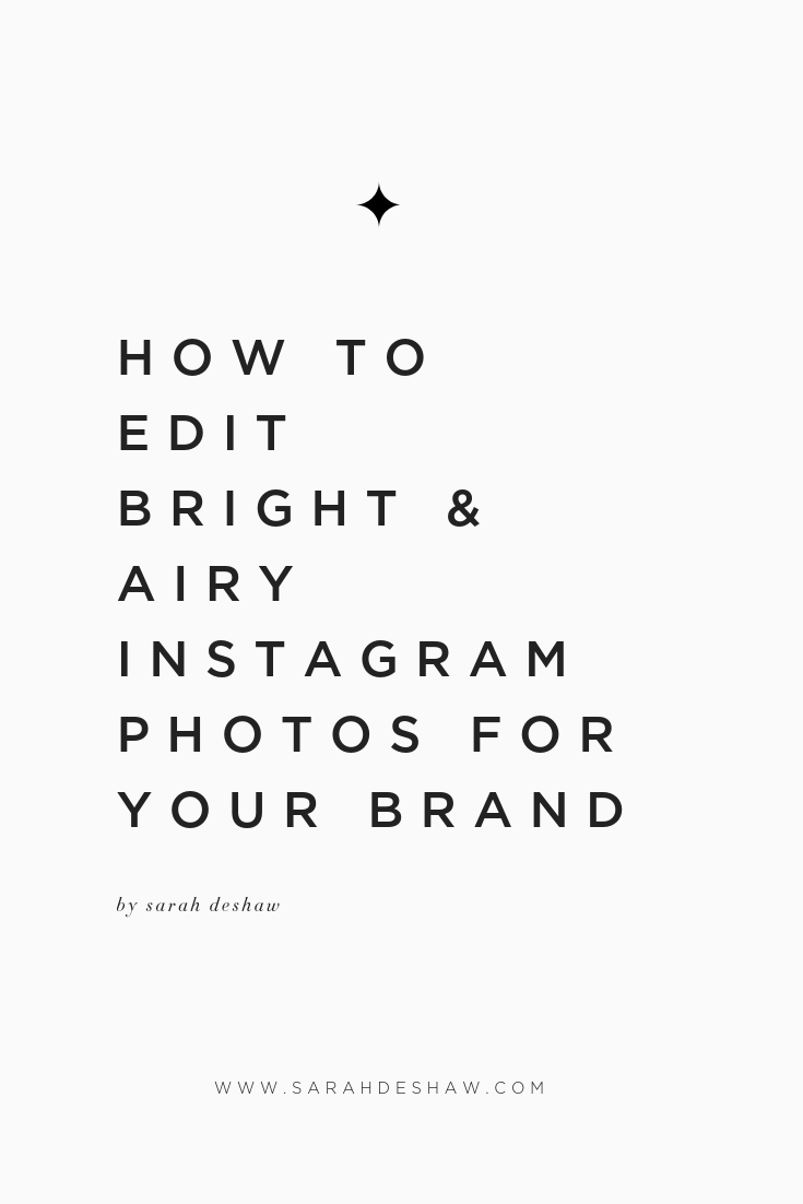 HOW TO EDIT BRIGHT AND AIRY INSTAGRAM PHOTOS FOR YOUR BRAND.png