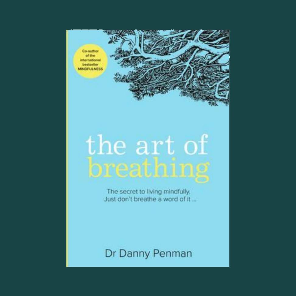 The Art of Breathing: Dr Danny Penman  £7.99