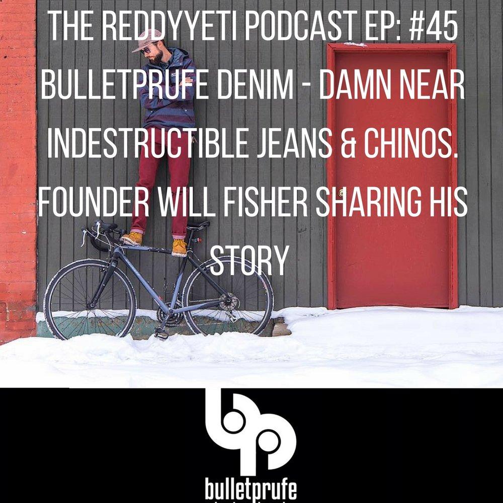Bulletprufe Denim Podcast image.jpg