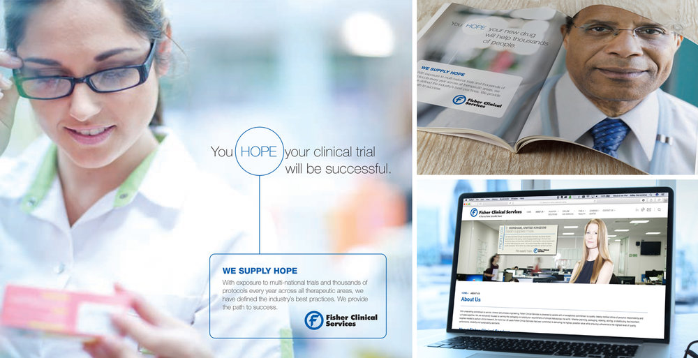 "Fisher Clinical Services.  We created their campaign theme, ""We Supply Hope."" And we produced their website, iPad app, email and LinkedIn campaign, and print campaign to carry their theme to their customers online, on location, at trade shows, through email, on LinkedIn and in trade publications."