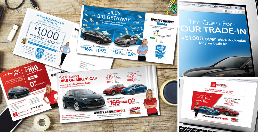 We've helped to create and produce a ton of direct mail, email, and web banners for the Williams Automotive Group which includes Wesley Chapel Toyota, Wesley Chapel Honda, Tampa Honda, and Lexus Wesley Chapel. Here are just a few samples.