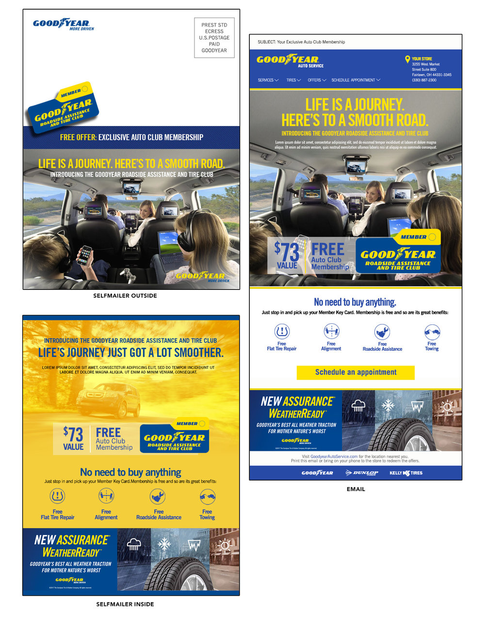 For Goodyear, we created this series of self mailers and emails to help support the launch of their new loyalty program.