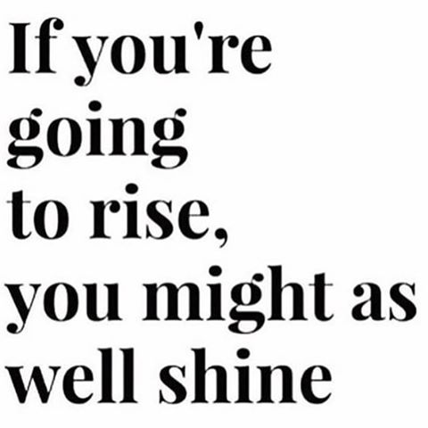RISE & GRIND‼️ It's your time to SHINE❣😎#hustleHER