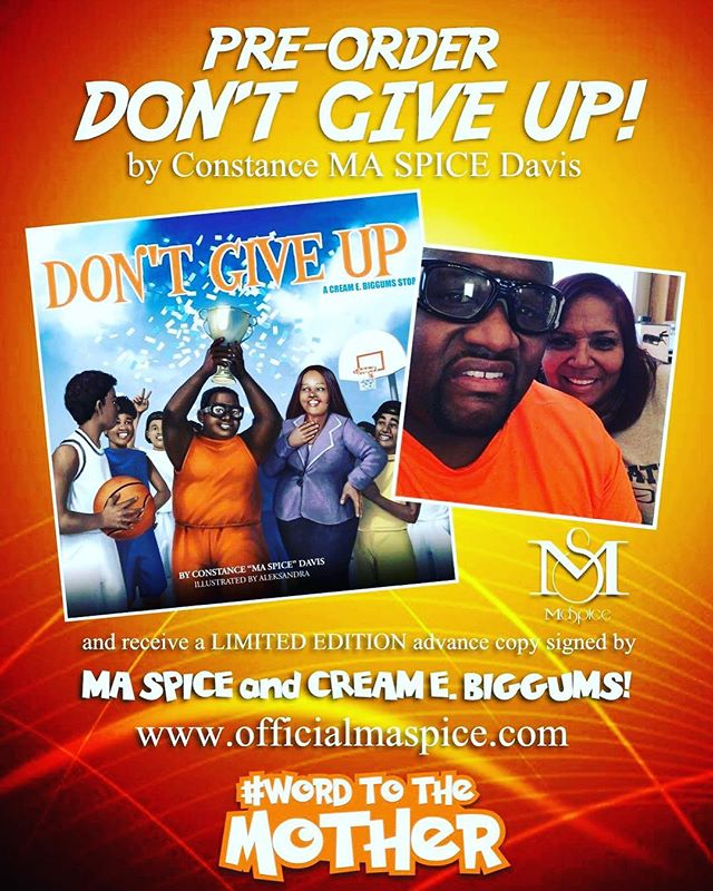 🗣ORDER TODAY to receive an autographed copy from @maspice and @creamebiggums !! #preorder #limitededition HAPPY BORN DAY, @spiceadams!!! 🎉🎂💪🏾 #officialmaspicedotcom #dontgiveup #wordtothemother #thetomboibrunch #sportsentertainmentandmimosas #becauseladieslovesportstoo #realityradio