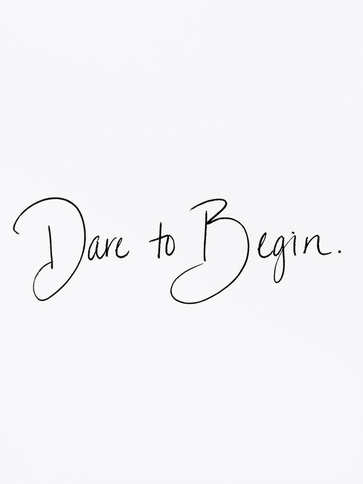 dare-to-begin.jpg