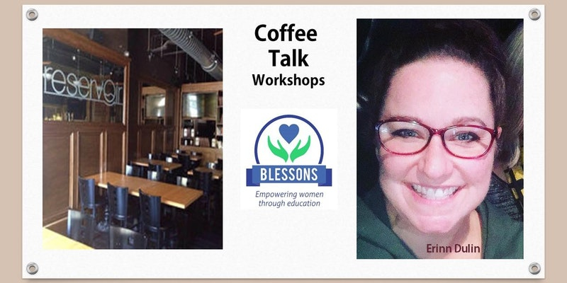 Blessons Coffee Talk: Photoshop and Images with Erinn Dulin