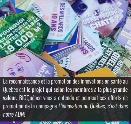 Promotion de l'innovation en santé - BIOQuébec vous a entendu et poursuit ses efforts de promotion de la campagne L'innovation au Québec, c'est dans notre ADN!