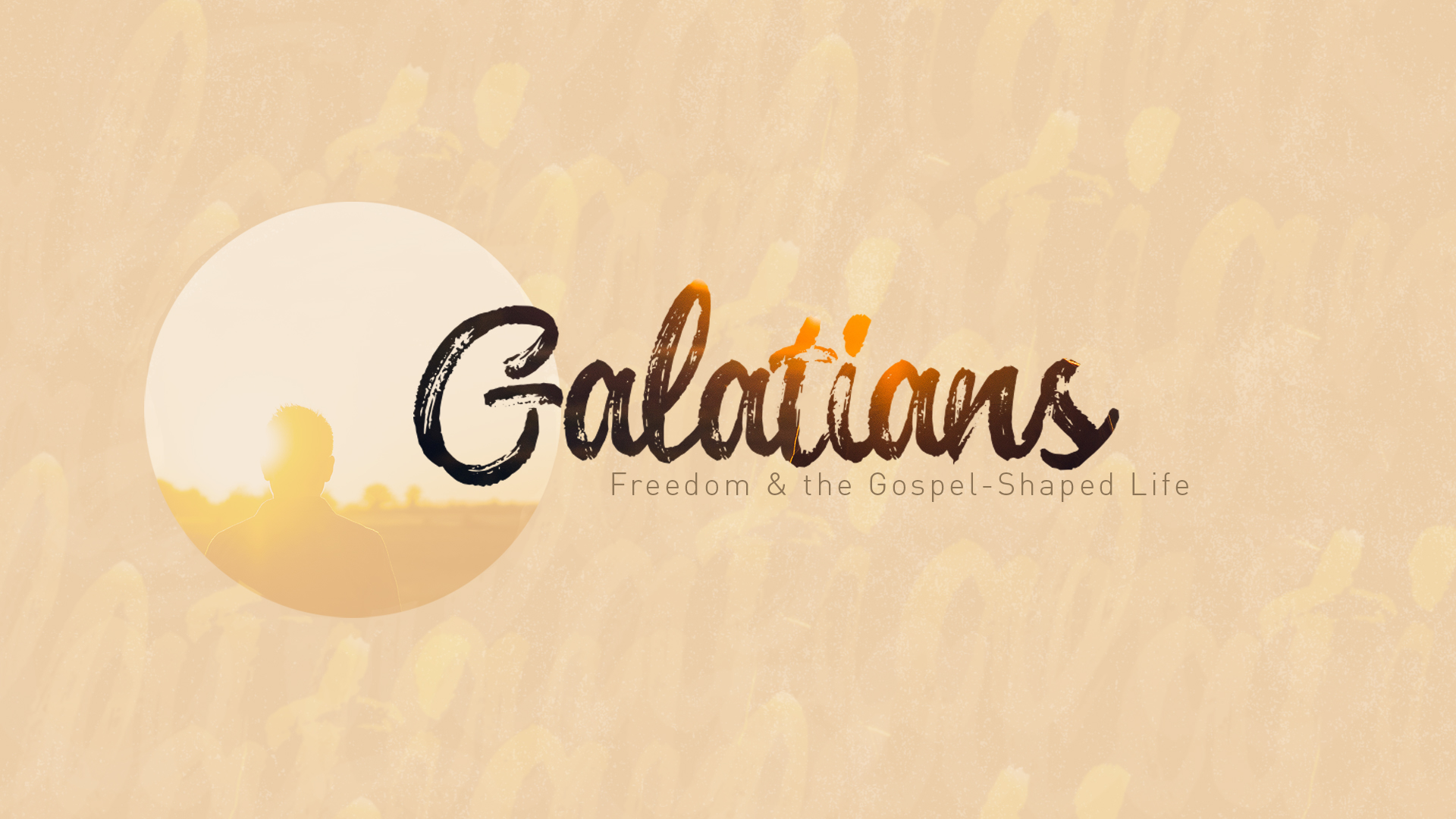 Galatians: Freedom and the Gospel-Shaped Life