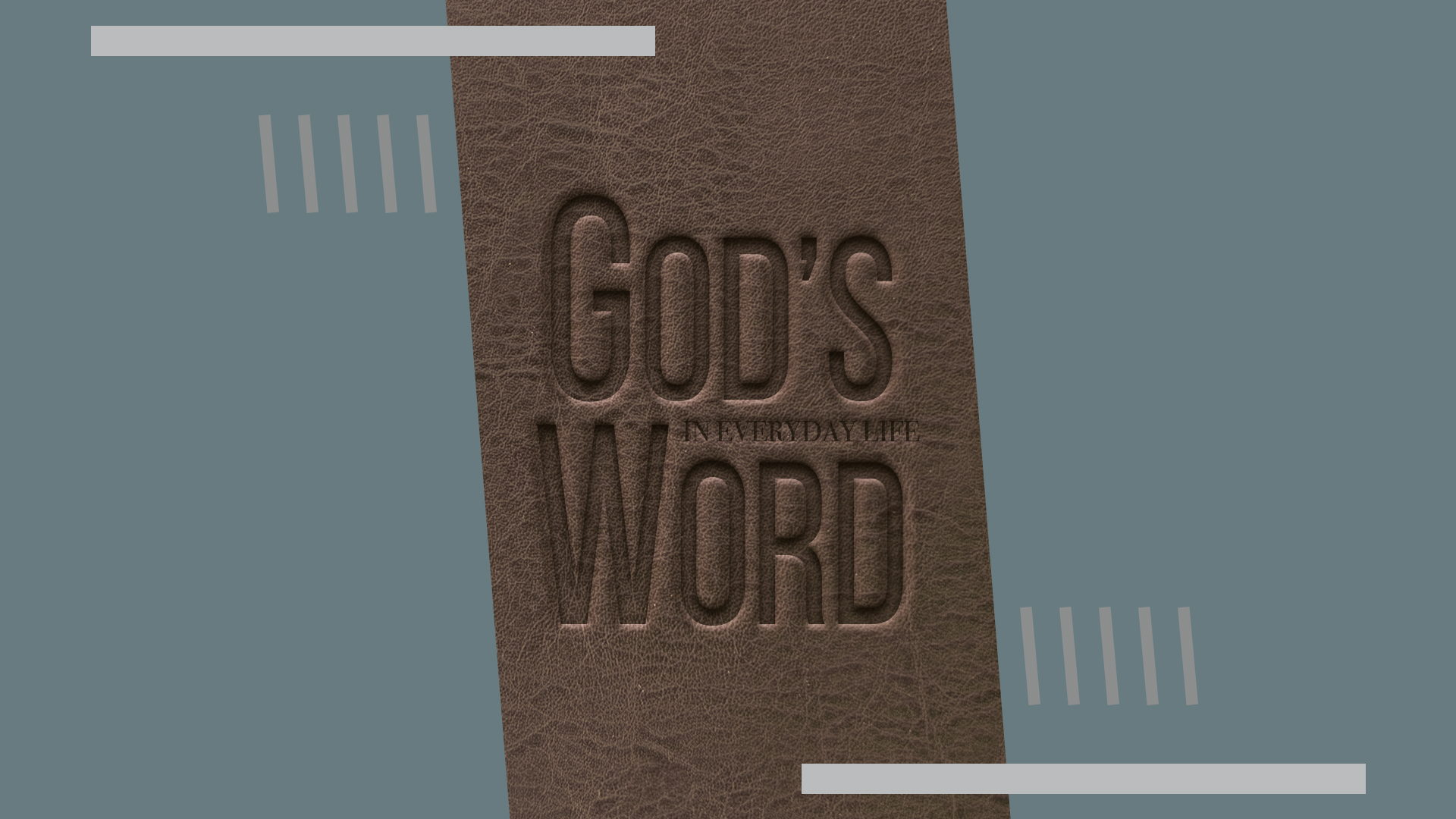 God's Word In Everyday Life