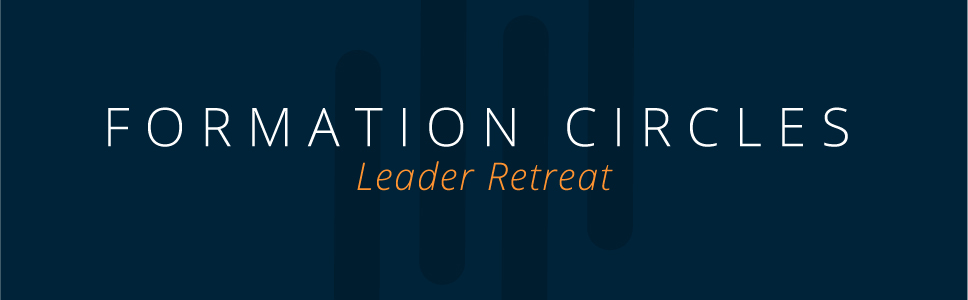 ComGuideFormation Circles Leader Retreat Header.jpg