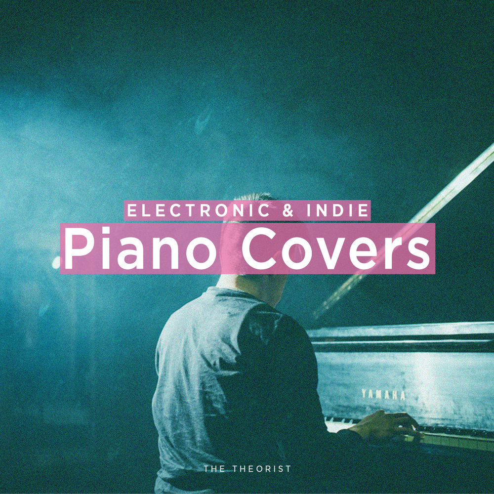 Piano arrangements of electronic and indie artists such as Flume, Jamie xx, Alina Baraz, and many more.
