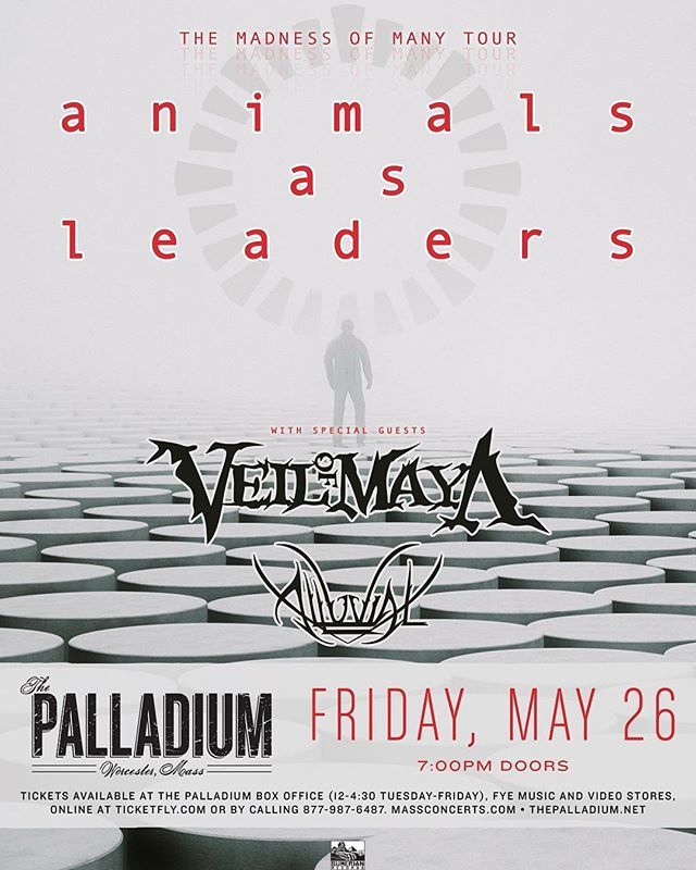 Stoked to be opening this one up! Hit us up for tickets! 🔹Link in bio🔹#worcester #palladium #massachusetts #animalsasleaders #veilofmaya #sumerianrecords #tickets #concert #music #grateful