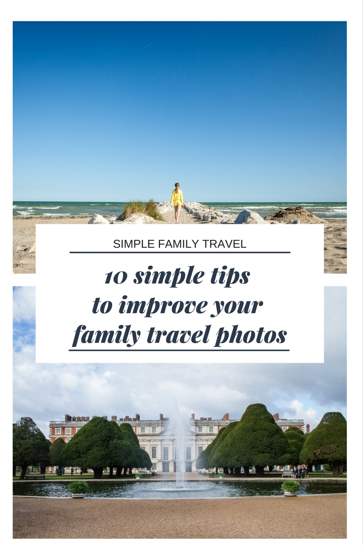 10 simple tips to improve your family travel photos