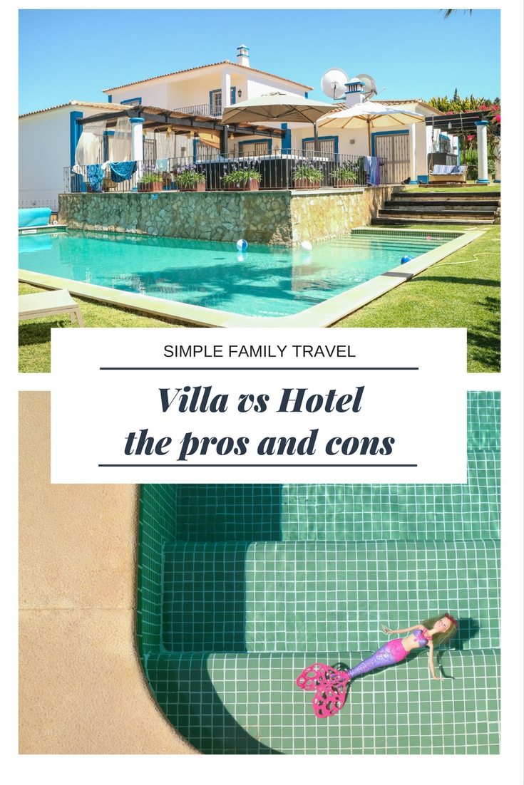 Villas vs Hotels - the pros and cons