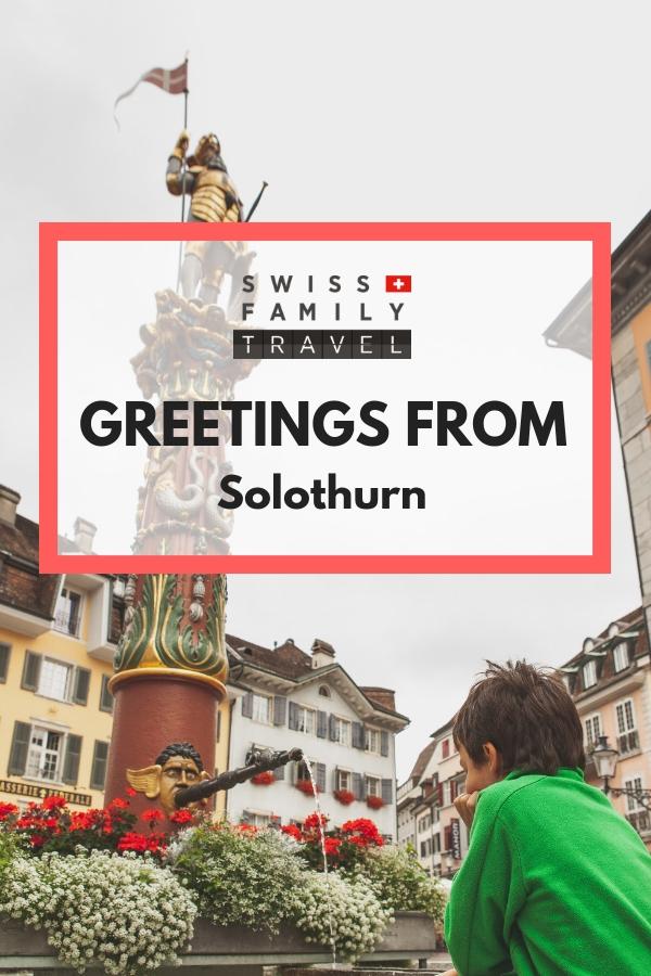 Visiting Solothurn, Switzerland