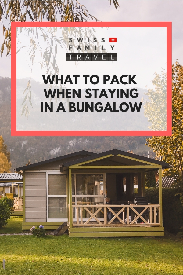 Packing list for staying in a Bungalow