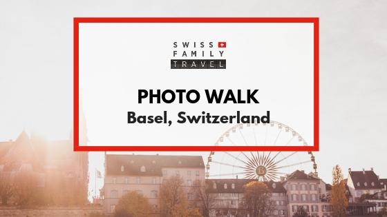 Photo Walk of Basel