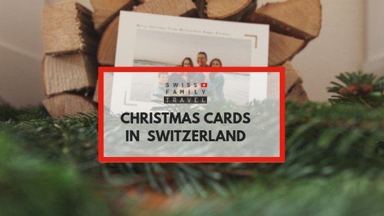 Do The Swiss Send Christmas Cards Switzerland With Kids Swiss