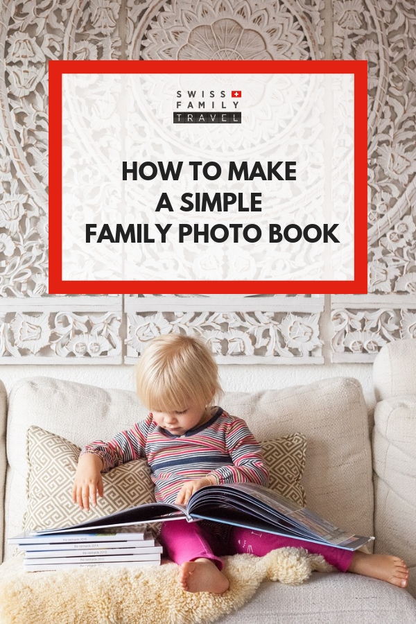 How to make a simple annual family photo book