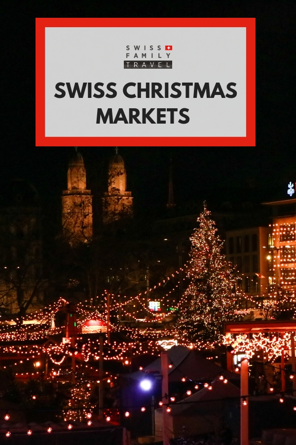 2 of my favourite Swiss Christmas Markets