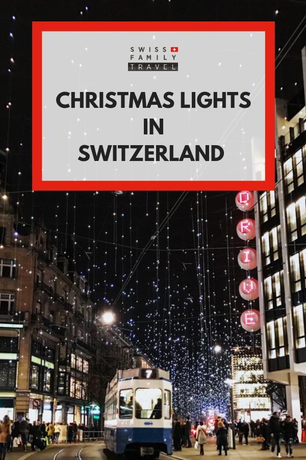 Christmas Lights to enjoy in Switzerland