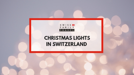 The Swiss and their love of Christmas Lights.
