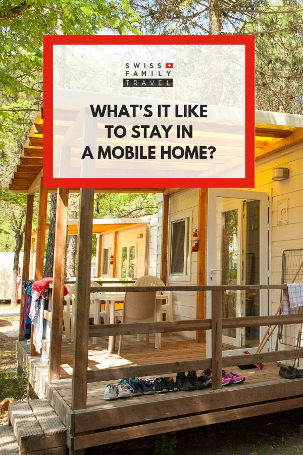Budget friendly option while traveling in Europe is a mobile home on a campground